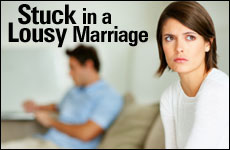 Stuck in a Lousy Marriage